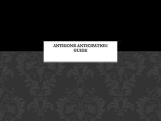 Antigone Anticipation Guide