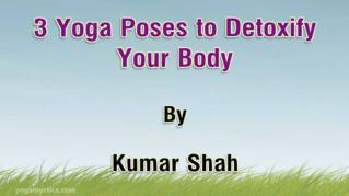 ppt 106 3 Yoga Poses to Detoxify Your Body
