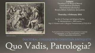 Quo  Vadis ,  Patrologia ?