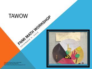 FNMI Math Workshop
