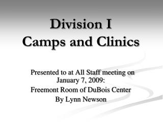 Division I Camps  and Clinics