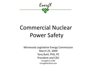 Commercial Nuclear  Power Safety