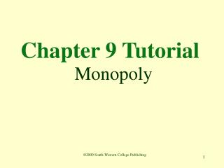 Chapter 9 Tutorial  Monopoly