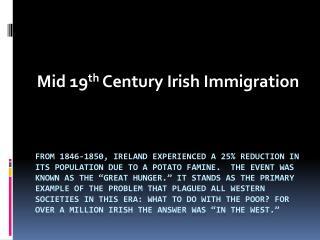 Mid 19 th  Century Irish Immigration