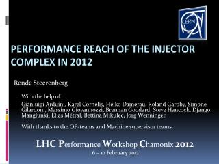 Performance  reach of the injector  complex in 2012