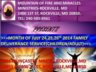 MOUNTAIN OF FIRE AND MIRACLES MINISTRIES-ROCKVILLE, MD 1000 1ST ST, ROCKVILLE, MD 20850.