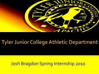 Tyler Junior College Athletic Department