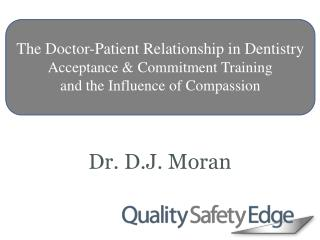 The Doctor-Patient Relationship in Dentistry  Acceptance & Commitment Training