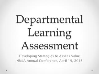 Departmental Learning Assessment