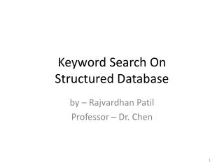 Keyword Search On  Structured Database