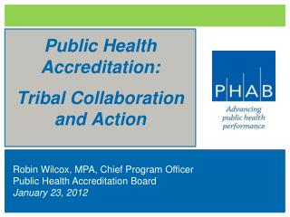 Public Health Accreditation: Tribal Collaboration and Action