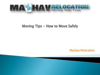 Moving Tips – How To Move Safely
