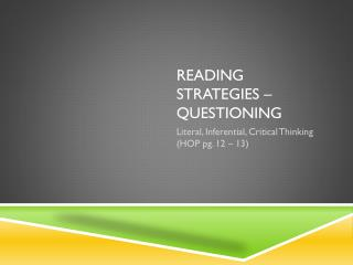 Reading Strategies � Questioning
