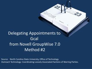 Delegating Appointments to  Gcal  from Novell GroupWise 7.0  Method #2
