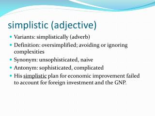 simplistic (adjective)