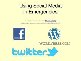 Using Social Media  in Emergencies