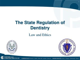 The State Regulation of Dentistry