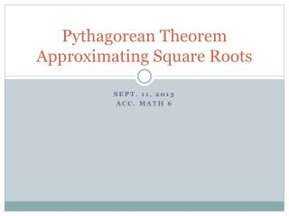 Pythagorean Theorem Approximating Square Roots