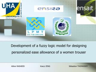 Development of a fuzzy logic model for designing personalized ease allowance of a women trouser