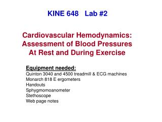 Cardiovascular Hemodynamics: Assessment of Blood Pressures At Rest and During Exercise