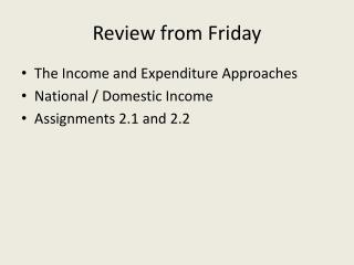 Review from Friday