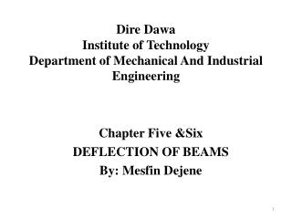 Dire  Dawa Institute of Technology Department of  Mechanical And Industrial  Engineering