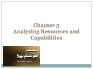 Chapter 5  Analyzing Resources and Capabilities