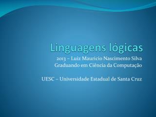 Linguagens lógicas