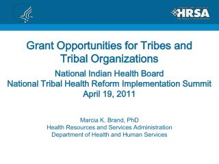 Grant Opportunities for Tribes and Tribal Organizations