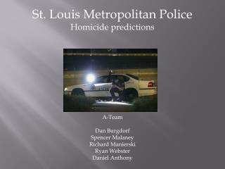 St. Louis Metropolitan Police Homicide predictions