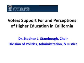 Voters Support For and Perceptions of Higher Education in California