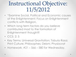 Instructional Objective: 11/5/2012