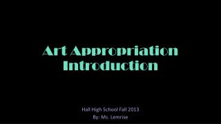 Art Appropriation Introduction