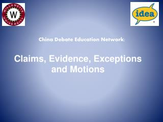 Claims, Evidence, Exceptions and Motions