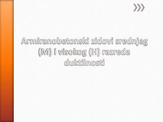 Armiranobetonski zidovi srednjeg (M) i visokog (H) razreda duktilnosti