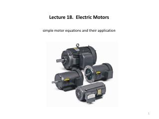 Lecture 18.  Electric Motors