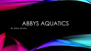 Abbys  Aquatics