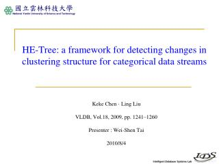 HE-Tree: a framework for detecting changes in clustering structure for categorical data streams