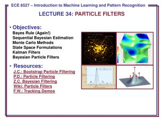 LECTURE  34:  PARTICLE FILTERS