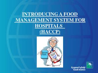 INTRODUCING A FOOD  MANAGEMENT SYSTEM FOR HOSPITALS   (HACCP)