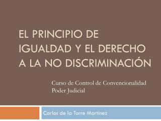 El principio de igualdad y el derecho a la no discriminación