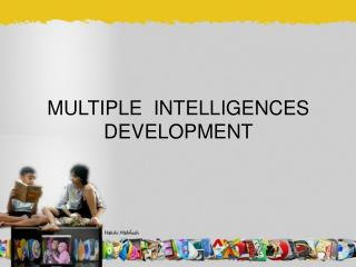 MULTIPLE  INTELLIGENCES DEVELOPMENT