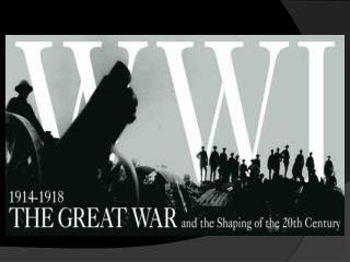 Ch.16 Sec. 1 The Road to WWI