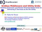 Gridbus Middleware and Utility Grids