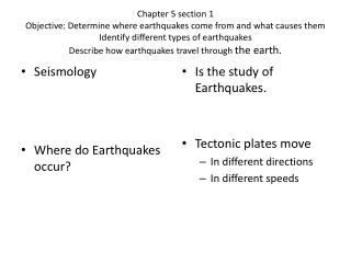 Seismology Where do Earthquakes occur?