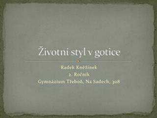 Životní styl v gotice