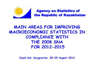 Agency  on  Statistics of                        the Republic of Kazakhstan