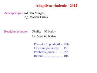 Adapt ívne riadenie - 2012