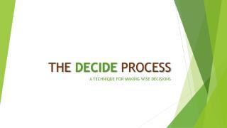 THE DECIDE PROCESS