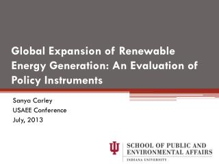 Global Expansion of Renewable Energy Generation: An Evaluation of Policy Instruments